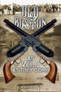 Old Boston As Wild As They Come